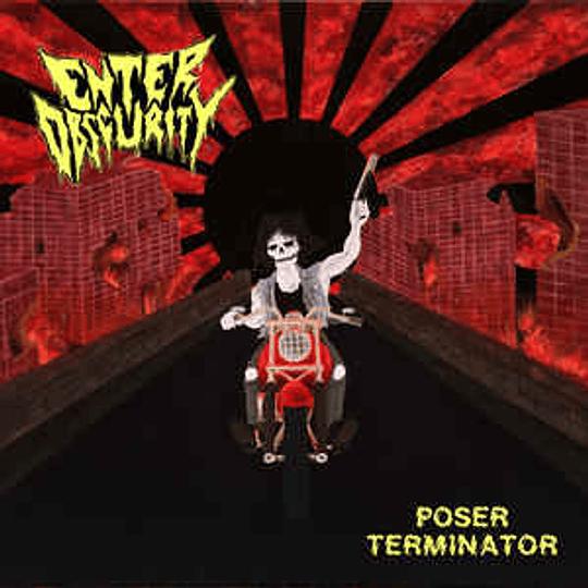 Enter Obscurity - Poser Terminator MCD
