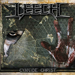 Leech (22) - Cyanide Christ CD