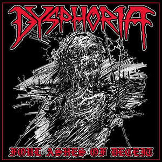 Dysphoria  - Foul Ashes Of Deceit CD
