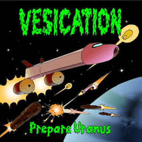 Vesication - Prepare Uranus CD