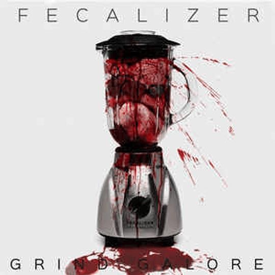 Fecalizer - Grind Galore MCD