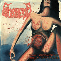 Sickness - Plague: Ornaments Of Mutilation And More CD