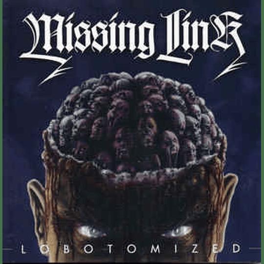 Missing Link  - Lobotomized CD