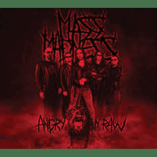 Mass Mednes - Angry N' Raw MCD, Dig