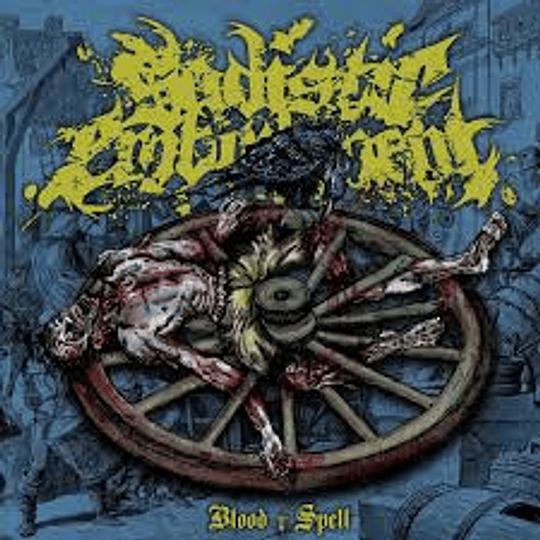 Sadistic Embodiment - Blood Spell CD