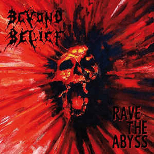 Beyond Belief  – Rave The Abyss CD, Dig