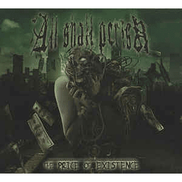 All Shall Perish – The Price Of Existence CD , Dig