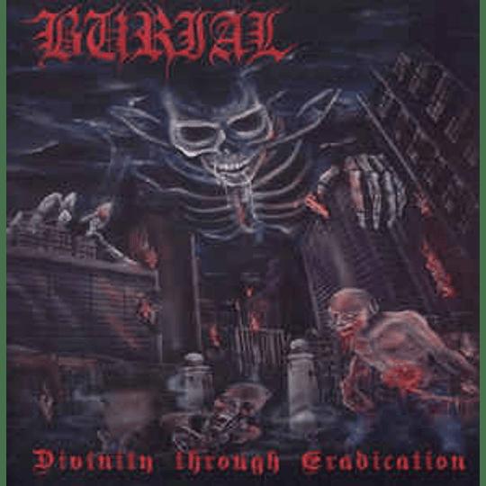 Burial  – Divinity Through Eradication CD