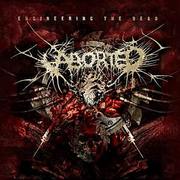 Aborted – Engineering The Dead CD