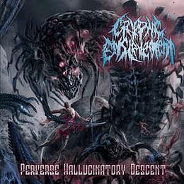 Cryptic Enslavement – Perverse Hallucinatory Descent CD