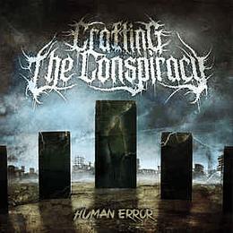 Crafting The Conspiracy – Human Error CD R