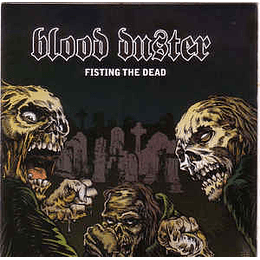 Blood Duster – Fisting The Dead CD