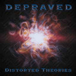 Depraved  – Distorted Theories CD
