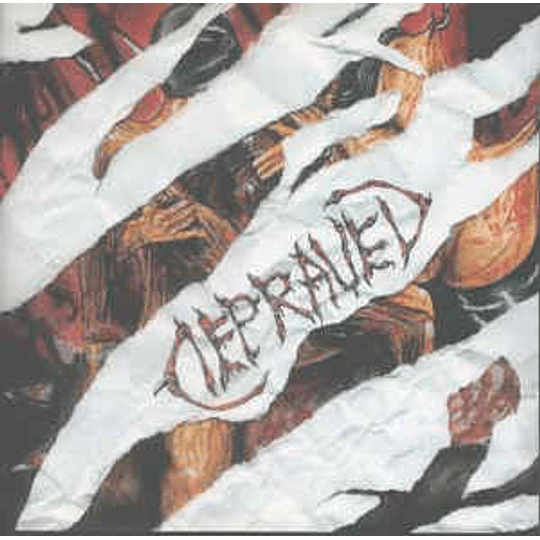 Depraved  – Sexual Depravity... And Pleasure To Suffer CD