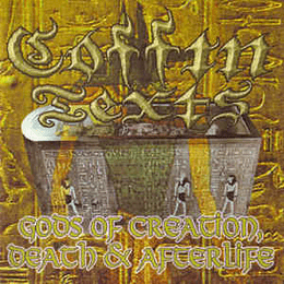 Coffin Texts – Gods Of Creation, Death & Afterlife CD