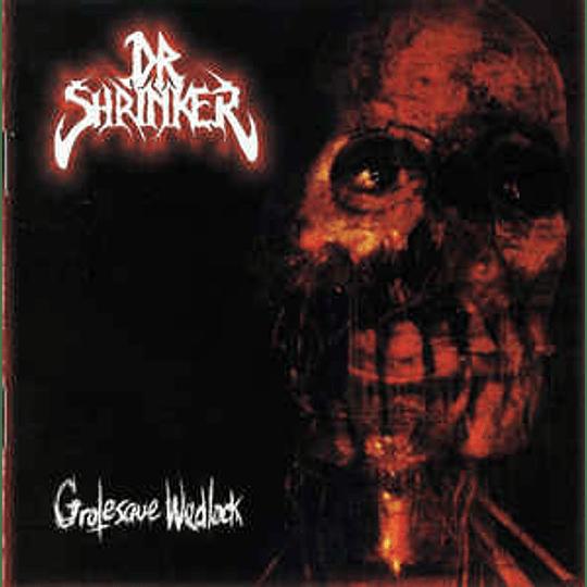 Dr. Shrinker  – Grotesque Wedlock CD