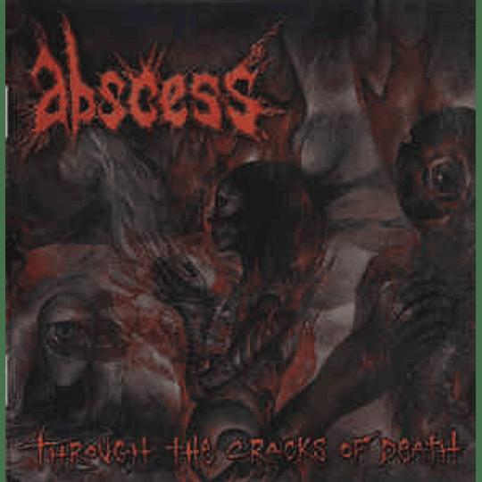 Abscess  – Through The Cracks Of Death CD