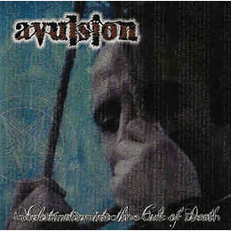 Avulsion  – Indoctrination Into The Cult Of Death CD