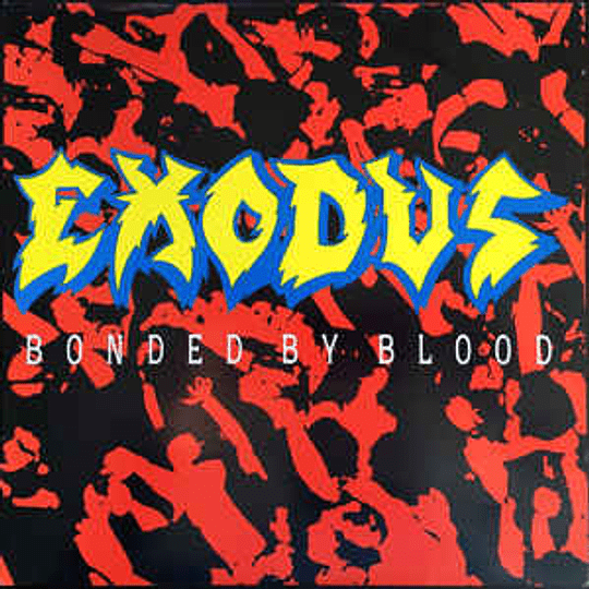 Exodus  – Bonded By Blood CD