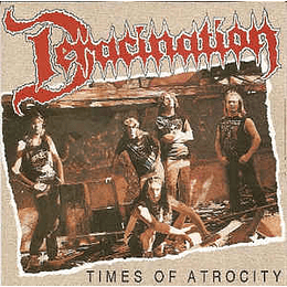Deracination – Times Of Atrocity 2CDS