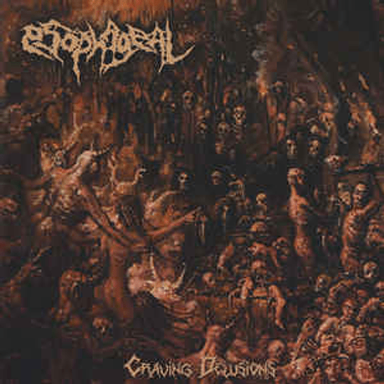 Esophageal – Craving Delusions CD