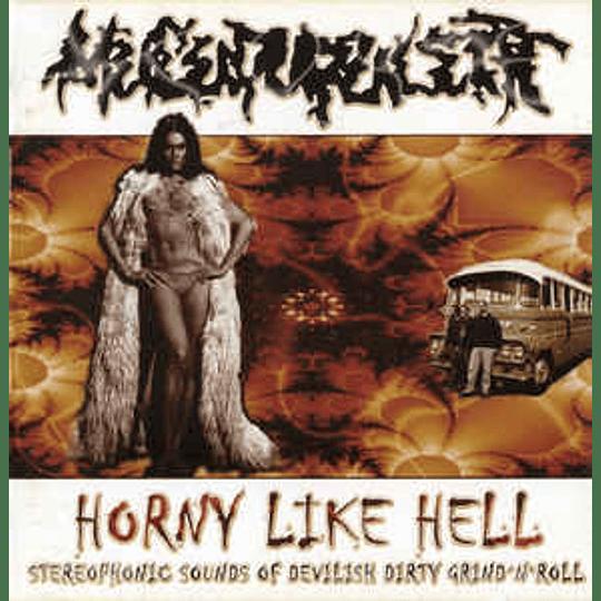 Mucupurulent – Horny Like Hell CD