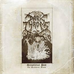 Darkthrone – Sempiternal Past (The Darkthrone Demos) 2LPS