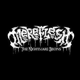 Mereflesh – The Nightmare Begins MCD