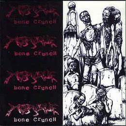Morgue  – Bone Crunch MCD