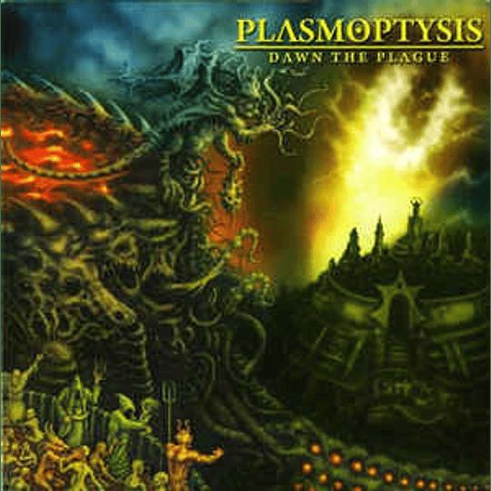 Plasmoptysis – Dawn The Plague MCD