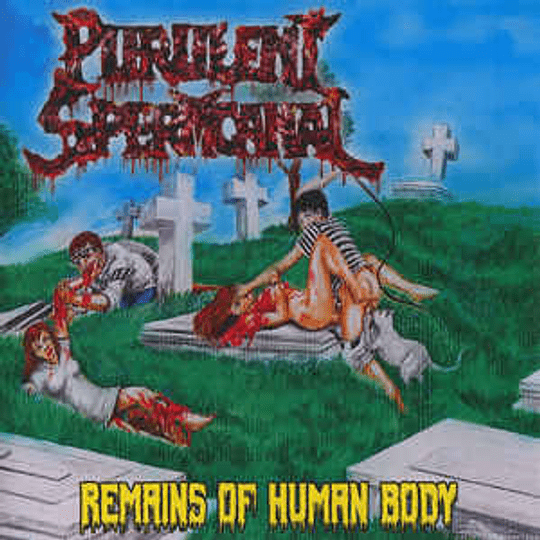 Purulent Spermcanal – Remains Of Human Body CD