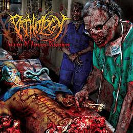 Pathology – Incisions Of Perverse Debauchery CD
