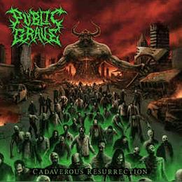 Public Grave – Cadaverous Resurrection CD