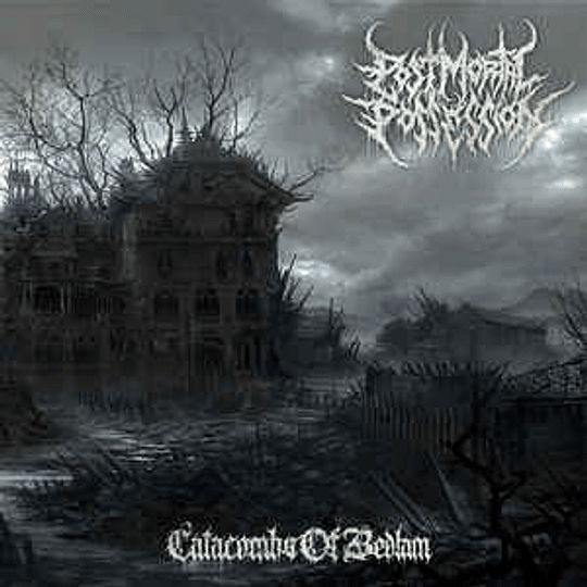 Post Mortal Possession – Catacombs Of Bedlam CD