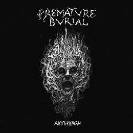 Premature Burial  – Antihuman CD