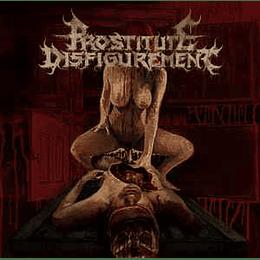 Prostitute Disfigurement – Embalmed Madness CD