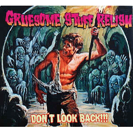 Gruesome Stuff Relish – Don't Look Back!!! CD,Dig