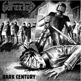 Infected  – Dark Century CD