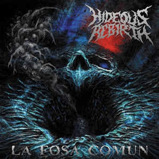 Hideous Rebirth – La Fosa Comun CD