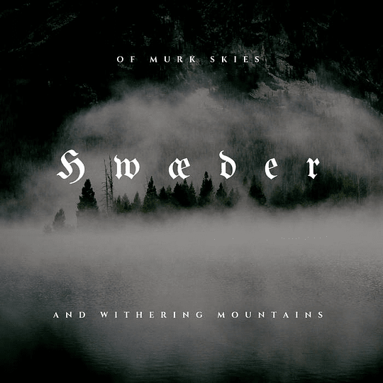 Hwæder- Of Murk Skies and Withering Mountains  CD