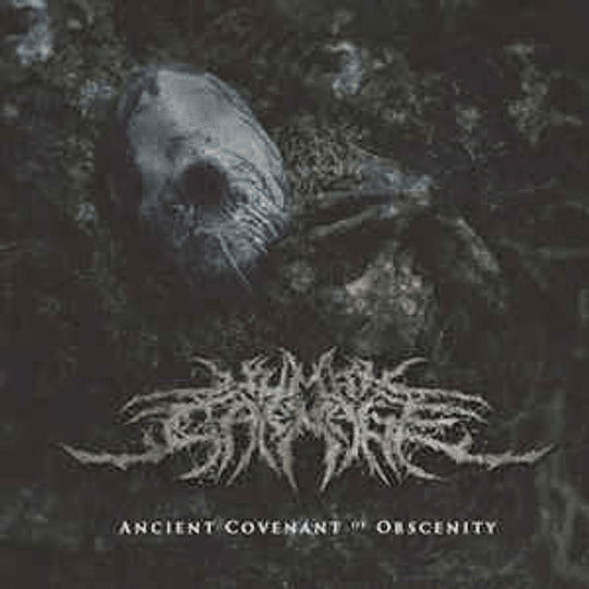Human Carnage  – Ancient Covenant Of Obscenity CD
