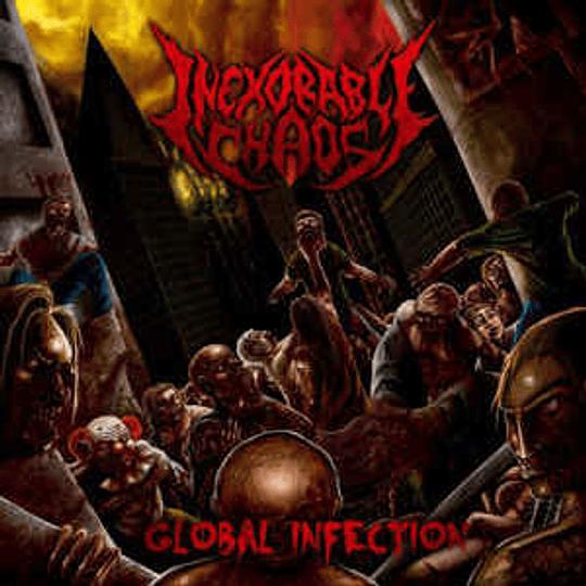 Inexorable Chaos – Global Infection CD