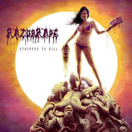 Razorrape – Stripped To Kill CD