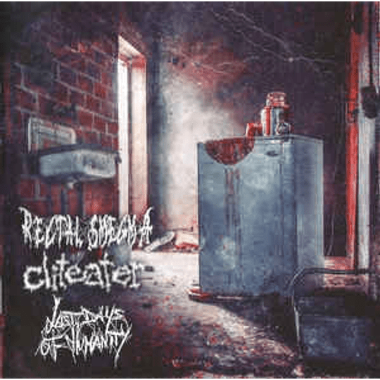 Rectal Smegma   Cliteater   Last Days Of Humanity – Rectal Smegma   Cliteater   Last Days Of Humanity CD
