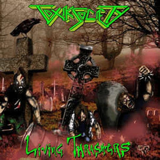 Toxik Society – Living Thrashers CD