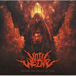 Until We Die – Before The Decay of Time CD R