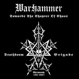 Warhammer – Towards The Chapter Of Chaos CD,Dig