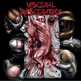 Visceral Evisceration – The Lost Tapes CD