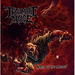 Traumatic Noise - Abyss of the Masses CD