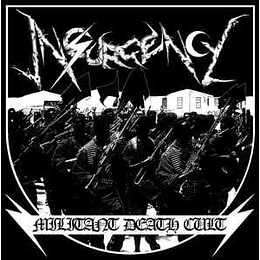 INSURGENCY - Militant Death Cult MLP